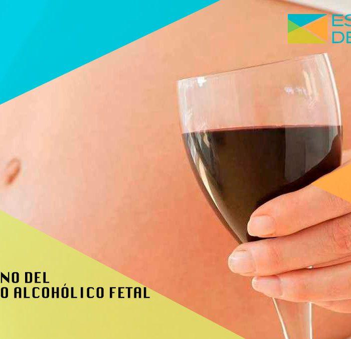 TRASTORNO DEL ESPECTRO ALCOHÓLICO FETAL