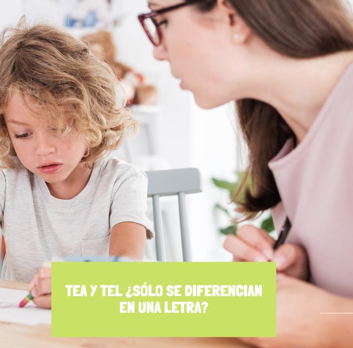 TEA Y TEL ¿SÓLO SE DIFERENCIAN EN UNA LETRA?